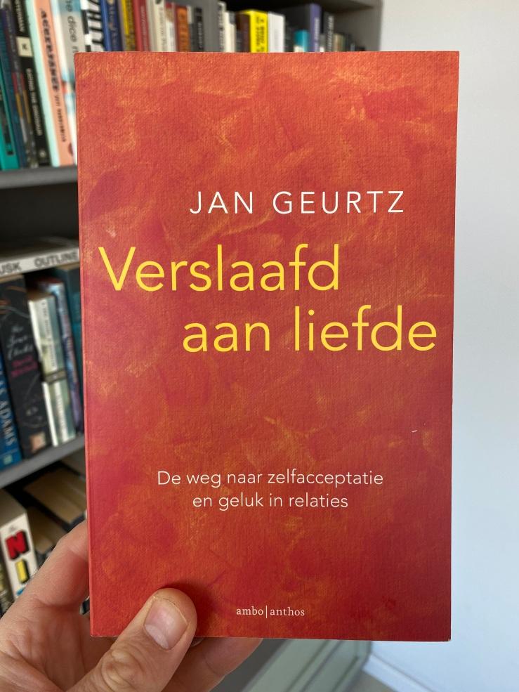 Verslaafd aan de liefde - Jan Geurtz